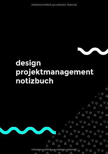design projektmanagement notizbuch: Designer, Architekt, Entwickler, Filmemacher Tagebuch mit nützlichen Projektseiten in Din A5 zum beschreiben, befüllen und notieren.