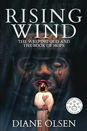 Rising Wind: The Weeping God and the Book of Hope