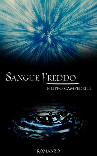 Sangue Freddo: Un thriller misterioso