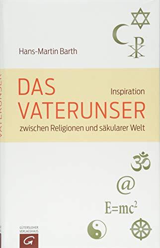 Das Vaterunser: Inspiration zwischen Religionen und säkularer Welt