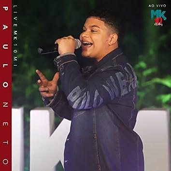 Paulo Neto (Ao Vivo) - Live MK 10 MI