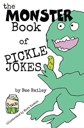 The Monster Book of Pickle Jokes (The Monster Book of Jokes Series)