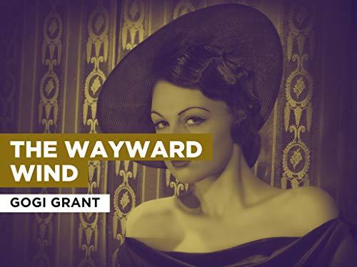 The Wayward Wind al estilo de Gogi Grant