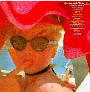 Amarcord Nino Rota (I Remember Nino Rota): Interpretations of Nina Rota's Music from the Films of Federico Fellini by Hal Wilner