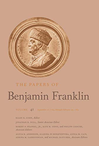 The Papers of Benjamin Franklin, Vol. 41: Volume 41: September 16, 1783, through February 29, 1784の詳細を見る