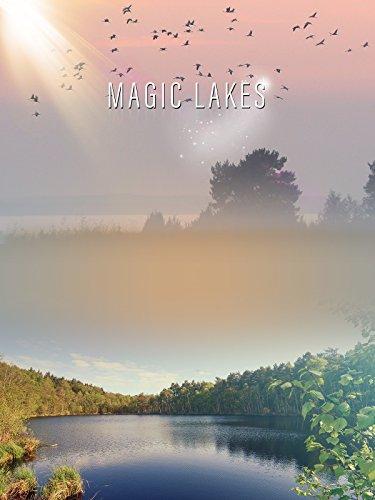 Magic Lakes