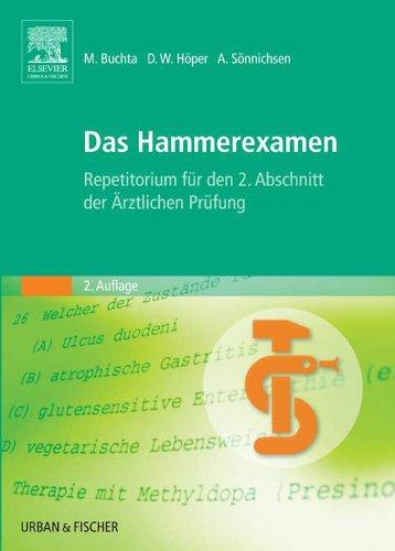 Das Hammerexamen: Repetitorium für den 2. Abschnitt der Ärztlichen Prüfung (German Edition)