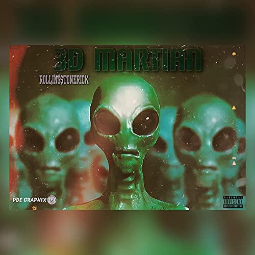 3D Martian [Explicit]