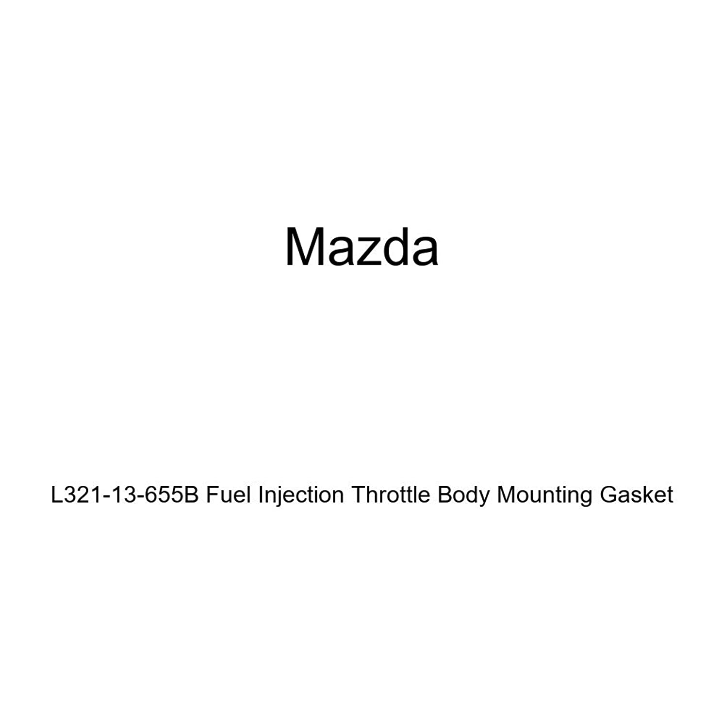 Mazda L321-13-655B Fuel Injection Throttle Body Mounting Gasket