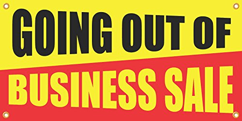 Going Out of Business Sale Vinyl Display Banner with Grommets, 2'Hx4'W, Ready to Use