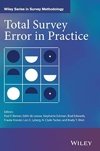 Total Survey Error in Practice (Wiley Series in Survey Methodology)