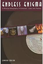 Endless Enigma : A Musical Biography of Emerson, Lake and Palmer(Paperback) - 2006 Edition