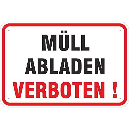 Schild 20x30 cm Schild Hinweisschild Müll abladen verboten 3 mm Aluverbund