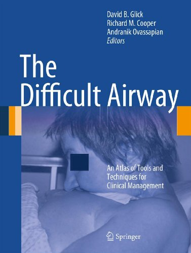 The Difficult Airway: An Atlas of Tools and Techniques for Clinical Management (English Edition)