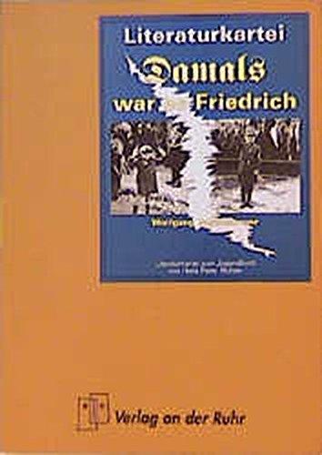 Literatur-Kartei, Damals war es Friedrich