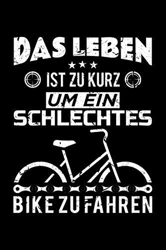 Das Leben Ist Zu Kurz Um Ein Schlechtes Bike Zu Fahren: Vintage Fahrrad Notizheft Planer Tagebuch MTB | Rennrad | Citybike