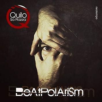 Beatpolarism (feat. Gangalistics)