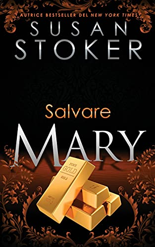Salvare Mary (Delta Force Heroes, Band 10)