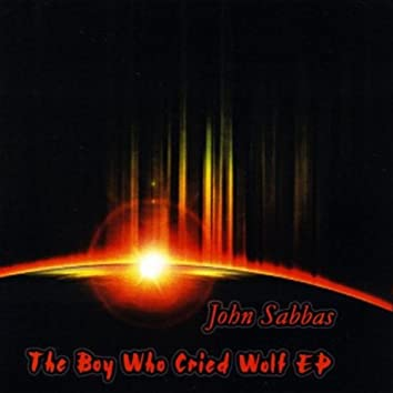 The Boy Who Cried Wolf - EP