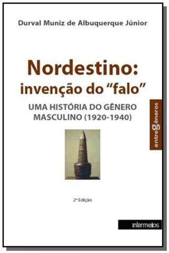 Nordestino - Invençao Do 'Falo'