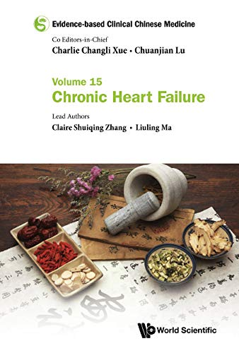 Evidence-based Clinical Chinese Medicine - Volume 15: Chronic Heart Failure