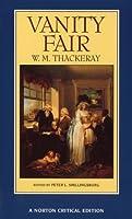 Vanity Fair (Norton Critical Editions) by William Thackeray(1994-11-17)