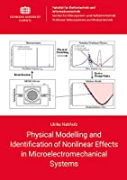 Physical Modelling and Identification of Nonlinear Effects in Microelectromechanical Systems