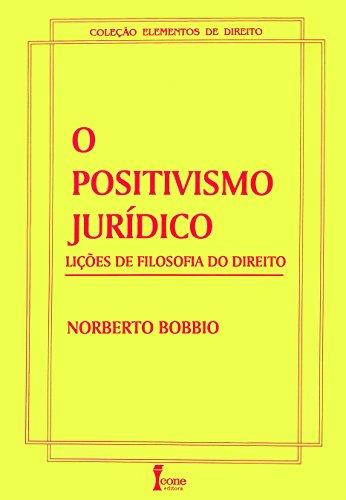 Positivismo Jurídico. Lições de Filosofia do Direito