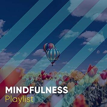 """"""" Mindfulness Garden Playlist """""""