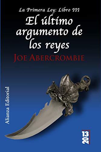 El último argumento de los reyes: La Primera Ley: Libro III (Runas) PDF EPUB Gratis descargar completo