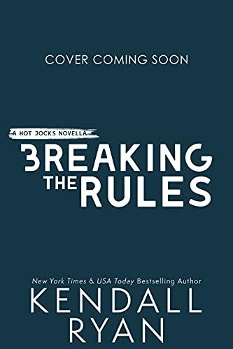 Breaking the Rules: A Hockey Romance (Hot Jocks Book 8) (English Edition)