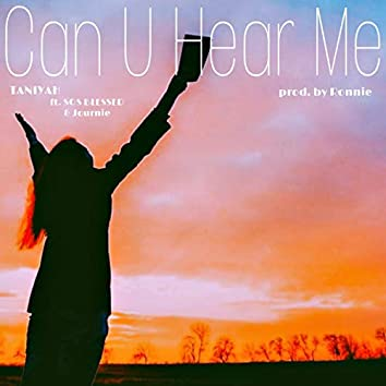 Can You Hear Me (feat. SOS Blessed & Journie)