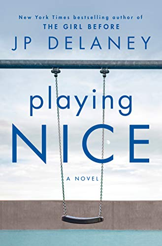 Playing Nice: A Novel