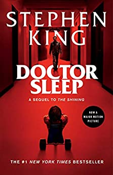 Doctor Sleep: A Novel (The Shining Book 2) by [Stephen King]