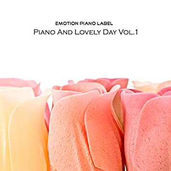 Piano And Lovely Day Vol.1