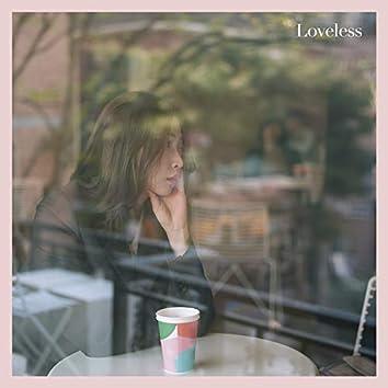 loveless 권태