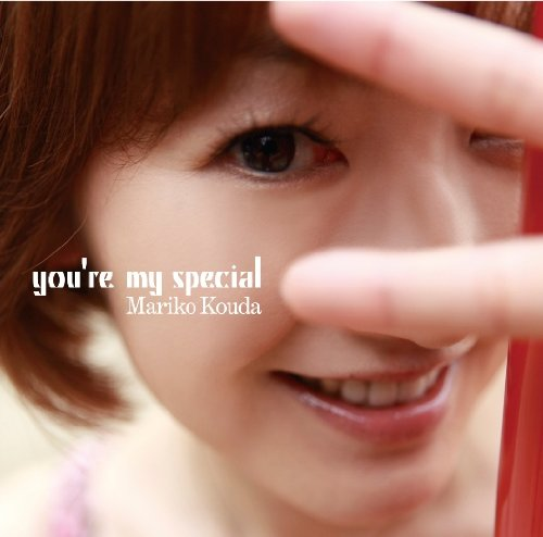 you're my special