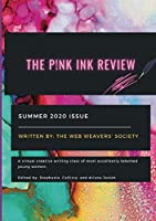 The Pink Ink Review: The Web Weaver's Society