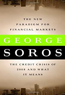 The New Paradigm for Financial Markets: The Credit Crisis of 2008 and What it Means