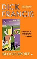 Blood Sport (A Dick Francis Novel)