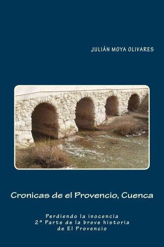 Crónicas de El Provencio, Cuenca (La breve historia de El Provencio nº 2)