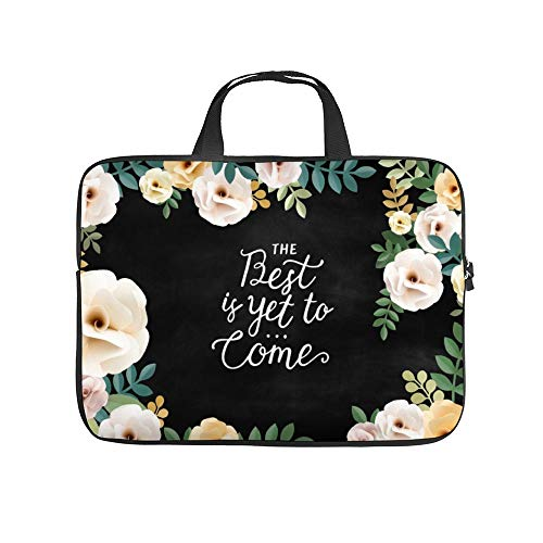 """The Best is Yet to Come. 10InchLaptopSleeveCaseProtectiveCoverCarryingBagfor9.7""""10.5""""IpadProAir/10""""MicrosoftSurfaceGo/10.5""""SamsungGalaxyTab"""