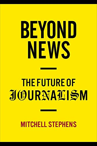 Beyond News – The Future of Journalism