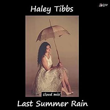 Last Summer Rain (Cloud Mix)