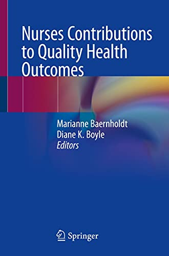 Nurses Contributions to Quality Health Outcomes (English Edition)