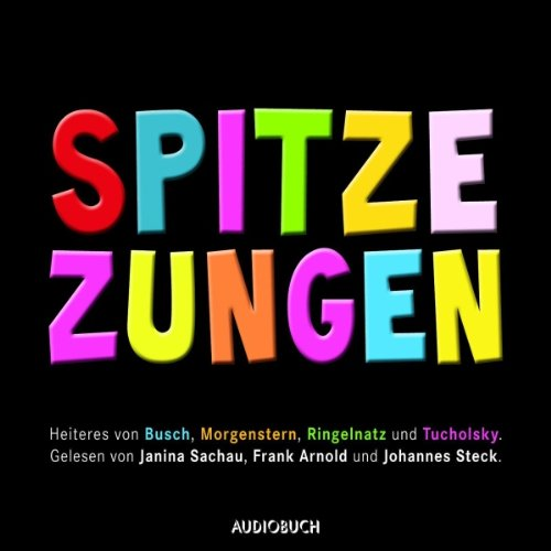 Spitze Zungen audiobook cover art