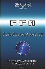 FLASH FICTION ADDICTION: 101 Short Short Stories ペーパーバック