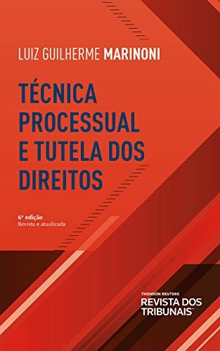 Técnica processual e tutela dos direitos