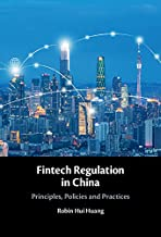 Fintech Regulation in China: Principles, Policies and Practices (English Edition)