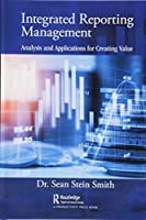 Integrated Reporting Management: Analysis and Applications for Creating Value